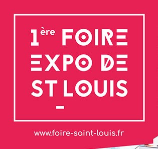 Rendez-vous à la 1ère Foire de Saint-Louis du 15/09/2017 au 17/09/2017