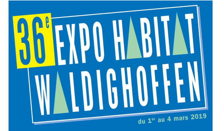 36ème Edition de l'Expo Habitat de Waldighoffen du 1er au 4 mars 2019
